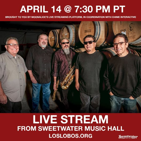 95611595042a Los Lobos  sold-out show at the Sweetwater Music Hall will be live streamed!