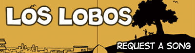Los Lobos - Request a Song